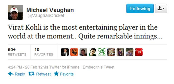 @vaughanCricket: Virat Kohli is the most entertaining player in the world at the moment.. Quite remarkable innings, tweeted former England captain Michael Vaughan.